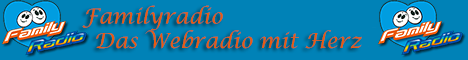 Familyradio -  Das Webradio mit Herz